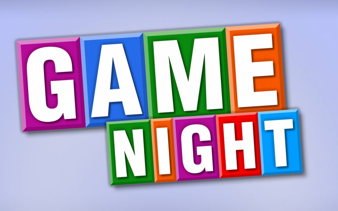 Game Night! March 25th